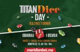 Titan Dice Day u Nikšiću!