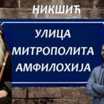 Darko Mučalica preimenovao ulicu Josipa Broza: Mitropolit Amfilohije dobio ulicu u Nikšiću! (FOTO)